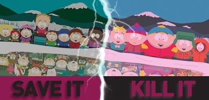 South Park. Save It or Kill It ?